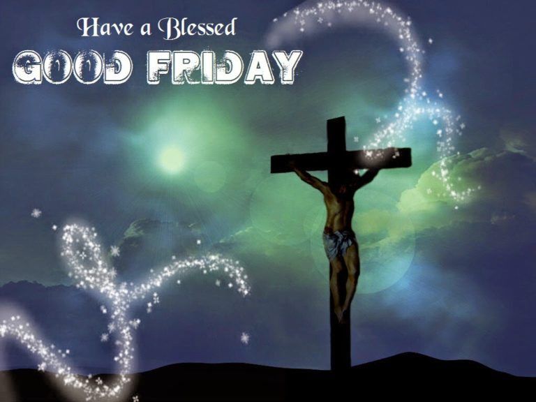 Happy Good Friday 2017 Whatsapp Status, Facebook Message & SMS